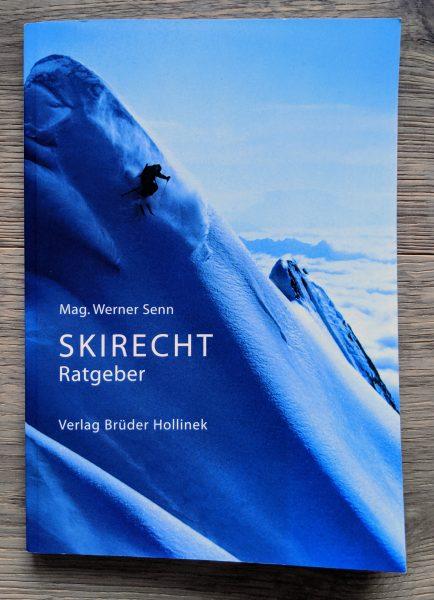 Mag Werner Senn - SKIRECHT Ratgeber - Titelfoto Josef Mallaun